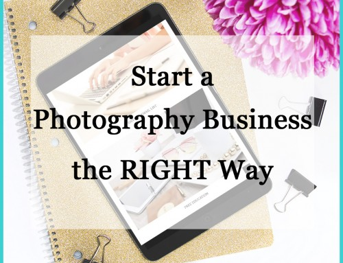 Start a Photography Business the Right Way